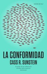La conformidad - Cass, Sunstein