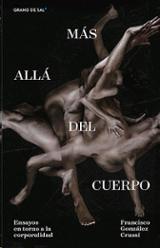 Más allá del cuerpo - González Crussi, F.