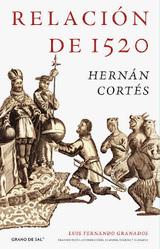 Relación de 1520 - Cortés, Hernán