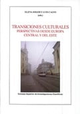 Transiciones culturales: perspectivas desde Europa central y del