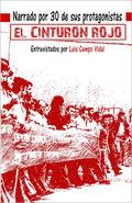 El cinturón rojo. Narrado por 30 de sus protagonistas - Campo Vidal, Luis