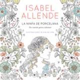 La ninfa de porcelana - Allende, Isabel
