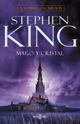 Mago y Cristal: La Torre Oscura IV