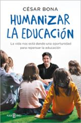 Humanizar la educación - Bona, César