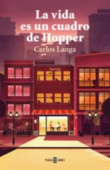 La vida es un cuadro de Hopper - Langa, Carlos