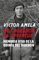 Nos robaron la juventud - Amela, Víctor