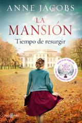 La mansión: Tiempo de resurgir - Jacobs, Anne