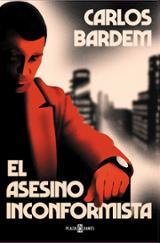 El asesino inconformista - Bardem, Carlos