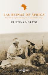 Las reinas de África. Viajeras y exploradoras por el continente n