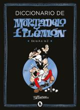 Diccionario de Mortadelo y Filemón. De la A a la Z.