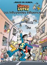 Super López#207. Los influyentes influencers