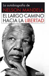 El largo camino hacia la libertad: La autobiografía