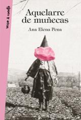 Aquelarre de muñecas - Pena, Ana Elena