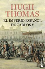 El Imperio español de Carlos V (1522-1558) - Thomas, Hugh