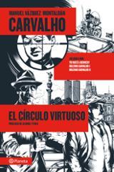 Carvalho: El círculo virtuoso, vol. 1