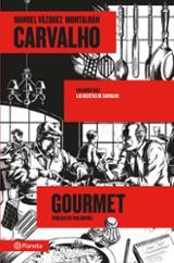 Las recetas de Carvalho. Carvalho Gourmet