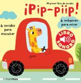 Mi primer libro de sonidos. ¡Pip pip!