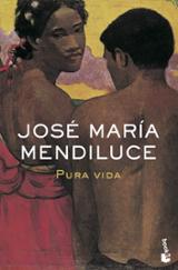 Pura vida - Mendiluce, José María