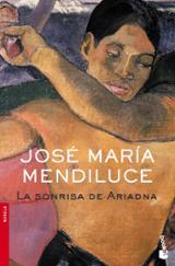 La sonrisa de Ariadna - Mendiluce, José María