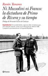 Ni Mussolini ni Franco: la dictadura de Primo de Rivera y su tiem