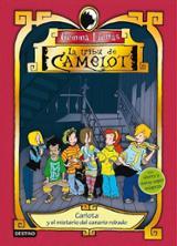 La tribu de Camelot 1. Carlota y el misterio del canario robado