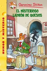 Gerónimo Stilton 36. El misterioso ladrón de quesos