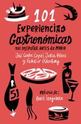 101 experiencias gastronómicas que disfrutar antes de morir