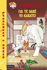 Geronimo Stilton 37. ¡Ya te daré yo Karate!