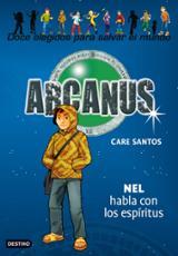 Arcanus 8. Nel habla con los espíritus