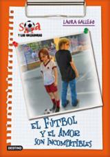 Sara y las goleadoras 4. El amor y el fútbol son incompatibles