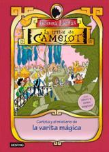 La tribu de Camelot. Carlota y el misterio de la varita mágica