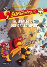 Superhéroes 3. El asalto de los grillotopos
