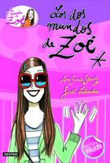 La banda de Zoé 1. Los dos mundos de Zoé - García-Siñériz, Ana