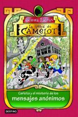 La tribu de Camelot 9. Carlota y el misterio de los mensajes anón