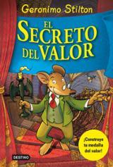 Geronimo Stilton. El secreto del valor
