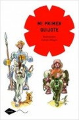 Mi primer Quijote - Mingote, Antonio (ilustr.)