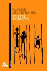 Tristes trópicos - Lévi-Strauss, Claude