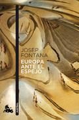 Europa ante el espejo - Fontana, Josep