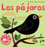 Mi primer libro de sonidos. Los pájaros