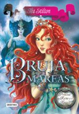 Princesas del Reino de la Fantasía 7. La bruja de las mareas