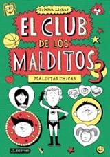 El Club de los Maldidos 3. Malditas chicas