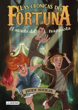 Las crónicas de Fortuna I. El secreto del trapecista