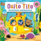 Osito Tito. Aventura submarina