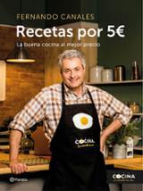 Recetas por 5 euros. La buena cocina al mejor precio