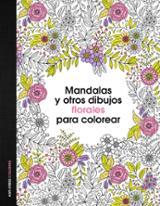 Mandala y otros dibujos florales para colorear - AAVV