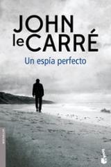 Un espía perfecto - Le Carré, John