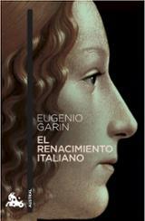 El renacimiento italiano - Garin, Eugenio