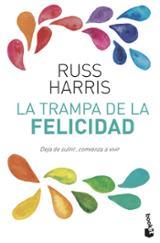 La trampa de la felicidad - Harris, Russ
