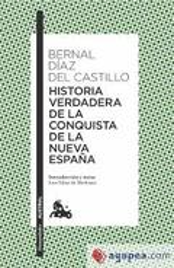 Historia verdadera de la conquista de Nueva España - Díaz del Castillo, Bernal