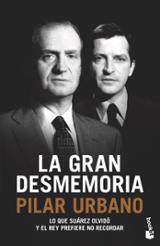 La gran desmemoria - Urbano, Pilar